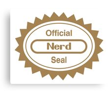 Official Nerd Seal of Quality Canvas Print