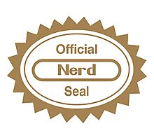 Official Nerd Seal of Quality Photographic Print