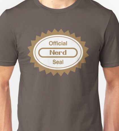 Official Nerd Seal of Quality Unisex T-Shirt