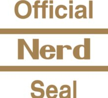 Official Nerd Seal of Quality Sticker