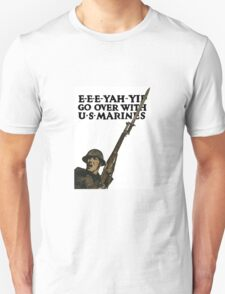 Go Over With US Marines -- WWI T-Shirt