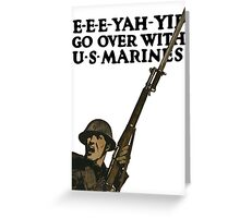 Go Over With US Marines -- WWI Greeting Card