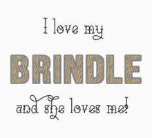 I Love My Brindle One Piece - Short Sleeve