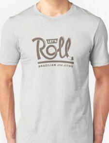 Let's Roll Brazilian Jiu-Jitsu Brown Belt T-Shirt