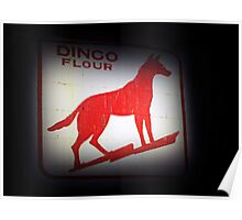 Dingo Flour Sign - Fremantle Western Australia  Poster