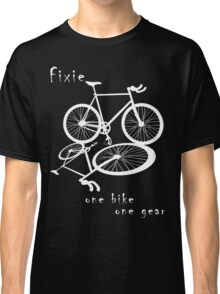 Fixie - one bike one gear (white) Classic T-Shirt