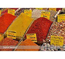 Spice Bazaar Photographic Print