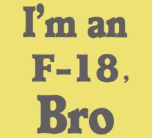 I'm an F-18, Bro Kids Clothes