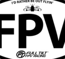 I'd Rather Be Out Flyin' Oval in Black Sticker