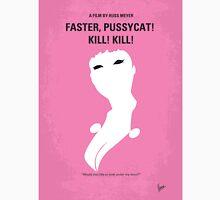No141 My Faster, Pussycat! Kill! Kill! minimal movie poster Unisex T-Shirt