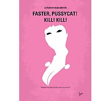 No141 My Faster, Pussycat! Kill! Kill! minimal movie poster Photographic Print