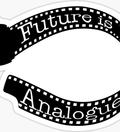 future is analogue Sticker