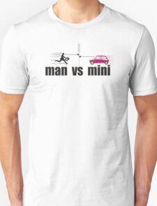 man vs mini Unisex T-Shirt