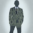 Skyfall - James Bond: The Old Fashioned Way by Jon Naylor