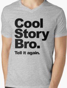 Cool Story Bro. Black Text Mens V-Neck T-Shirt