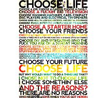 Choose Trainspotting Photographic Print