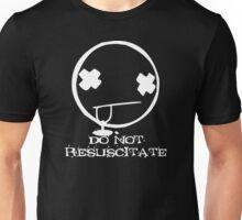 DO NOT RESUSCITATE white Unisex T-Shirt