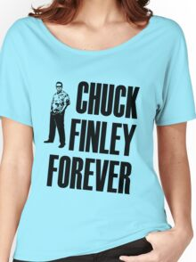 Chuck Finley Forever Women's Relaxed Fit T-Shirt
