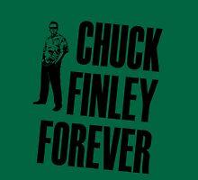 Chuck Finley Forever T-Shirt