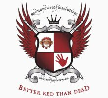 Better red than dead by Throwing  Buckets Magazine