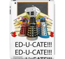 Educate not Exterminate  iPad Case/Skin