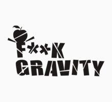 F**K Gravity by Anna Beswick