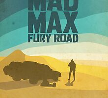 Mad Max Fury Road by Guissepi