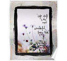 Wonderful Fairy Tale - flowers in sunlight Poster