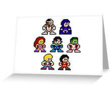 8-bit New Teen Titans Greeting Card