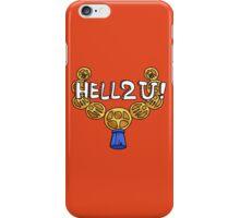 HELL2U iPhone Case/Skin