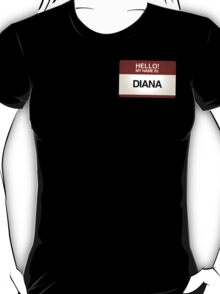 NAMETAG TEES - DIANA T-Shirt