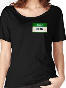 NAMETAG TEES - SEAN Women's Relaxed Fit T-Shirt