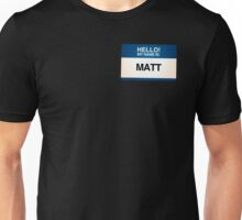 NAMETAG TEES - MATT Unisex T-Shirt
