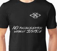 No Reconciliation Without Justice Unisex T-Shirt