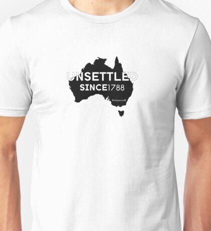 Unsettled Since 1788 (black version)  Unisex T-Shirt