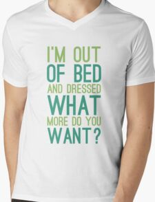 What More Do You Want? Mens V-Neck T-Shirt