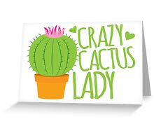 Crazy Cactus Lady Greeting Card