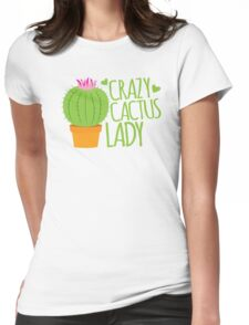 Crazy Cactus Lady Womens Fitted T-Shirt