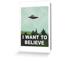I want to believe (green) Greeting Card