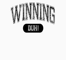 Winning DUH! - Light Unisex T-Shirt