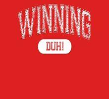 Winning DUH! - Dark Unisex T-Shirt