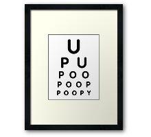 U POO Eye Test Chart Framed Print
