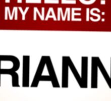 NAMETAG TEES - BRIANNA Sticker