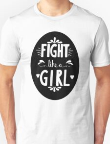 Fight Like A Girl! Oval Design Unisex T-Shirt