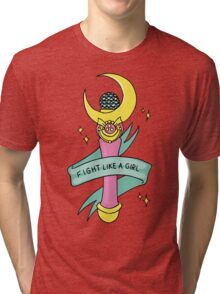 Fight Like A Girl! Tri-blend T-Shirt