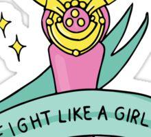 Fight Like A Girl! Sticker