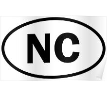 North Carolina - NC - oval sticker and more Poster
