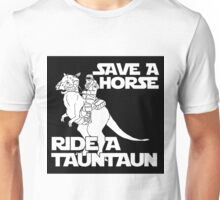 Save a horse, ride a tauntaun Unisex T-Shirt