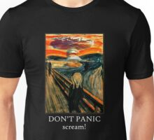 Don't Panic - Scream! Unisex T-Shirt