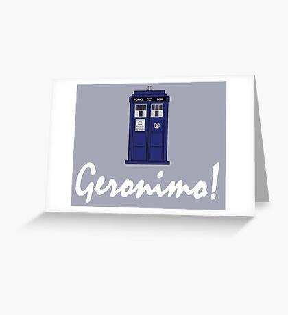 """Geronimo!"" Greeting Card"
